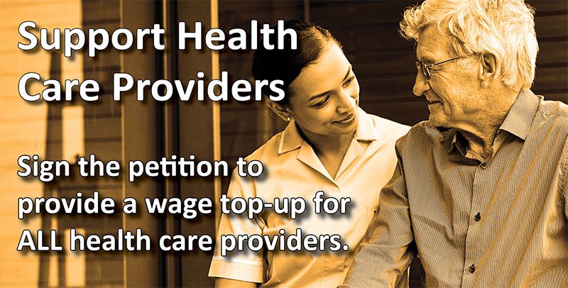 Health Provider Unions launch petition calling for wage top-up for ALL health care workers