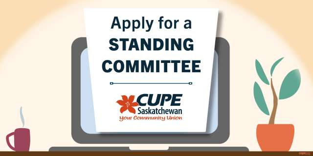 NOTICE OF APPOINTMENT OPPORTUNITY: CUPE Saskatchewan committee applications accepted until April 6, 2021